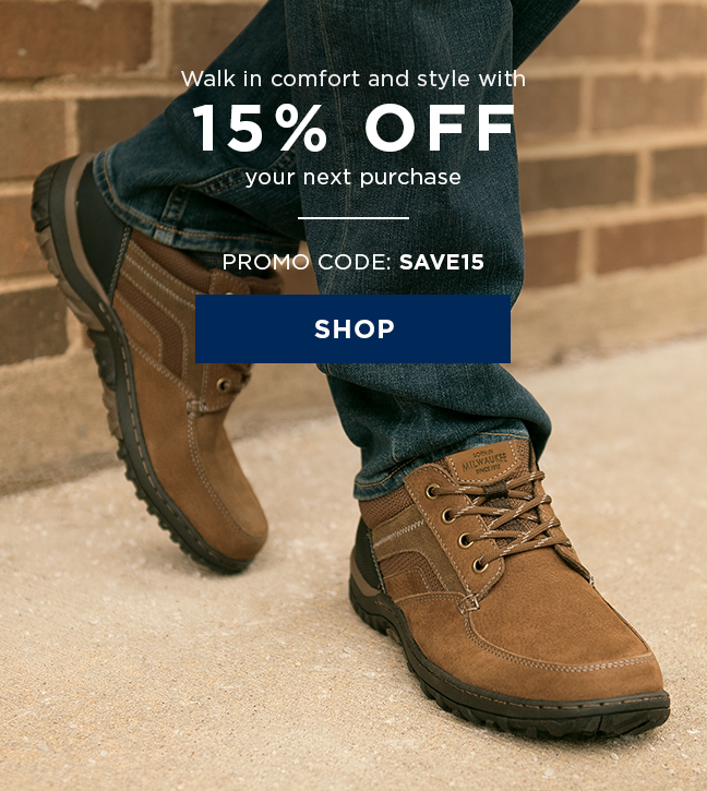 "Walk in comfort and style with 15% off your next online purchase with code ""SAVE15"" during checkout. Display images to learn more."
