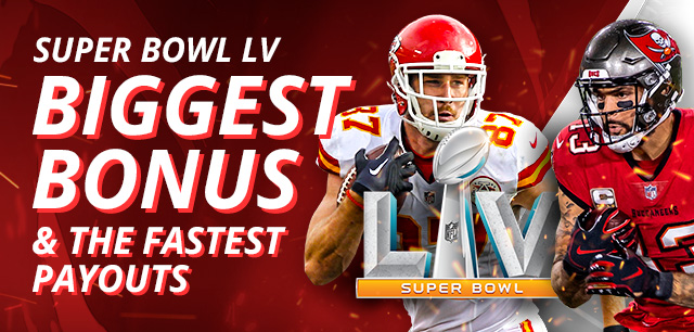 Get our biggest bonus to bet on Super Bowl LV