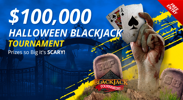 Treat Yourself: Free Entry into our $100,000 Halloween Blackjack Tournament