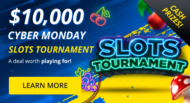 $10,000 Cyber Monday Slots Tournament