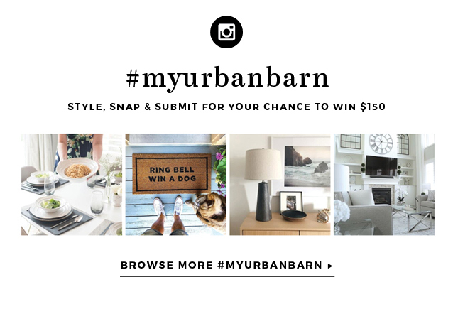 #myurbanbarn Style, Snap & Sumbit for your chance to win $150