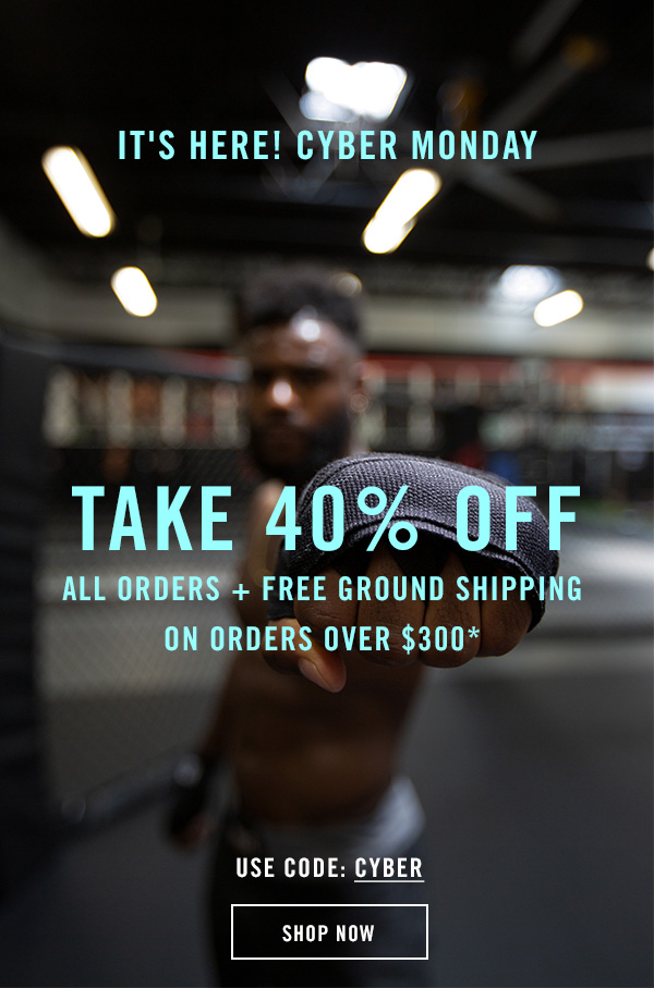 It's here! Cyber Monday. Take 40% off all orders and free ground shipping on orders over $300. Use code CYBER.