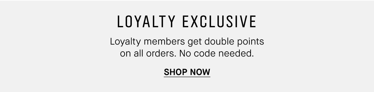 LOYALTY EXCLUSIVE