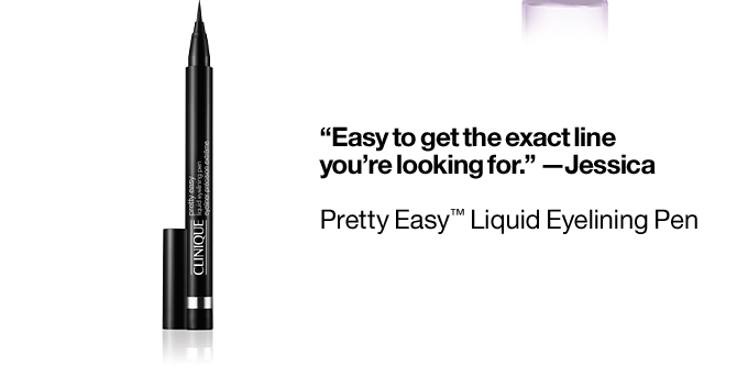 """""""Easy to get the exact lineyou're looking for.†—Jessica Pretty Easy™ Liquid Eyelining Pen"""