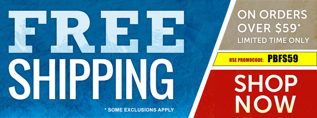 Free Shipping on orders over $59 for a limited time!* Use promo code PBFS59. *Some exclusions apply. Shop Now!