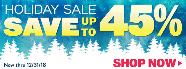 Holiday Sale! Save up to 45%