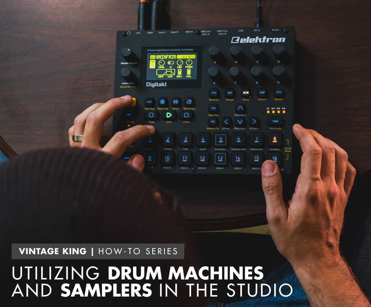 How To Utilize Drum Machines And Samplers In The Studio