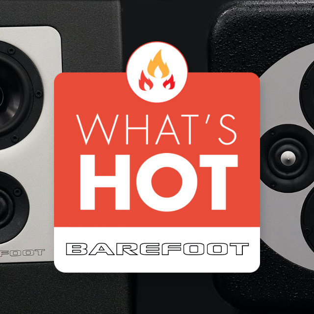 What's Hot From Barefoot Sound